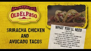 Sriracha Chicken And Avocado Tacos | Andy Bates | Old El Paso