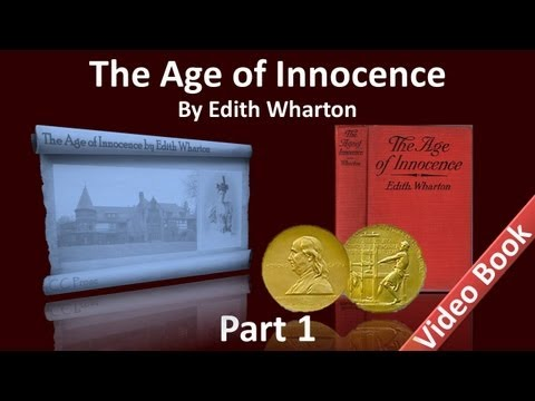 Part 1 - The Age of Innocence Audiobook by Edith Wharton (Ch