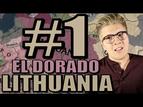 Europa Universalis 4 Gameplay: Let's Play El Dorado - Lithuania [Part 1] |