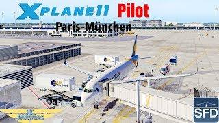 X Plane 11 Pilot Zum NEUEN SFD EDDM Airport Fliegen LFPG EDDM A320 IVAO