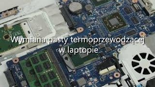 Wymiana pasty termoprzewodzącej w laptopie. Jak obniżyć temperatury procesora i karty graficznej?