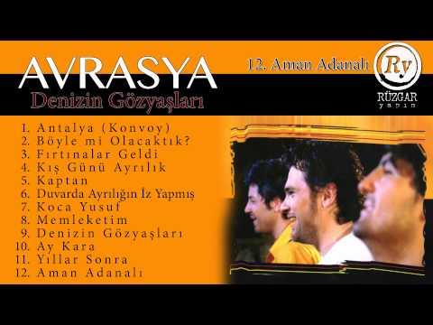 Avrasya - Aman Adanalı (Official Audio)