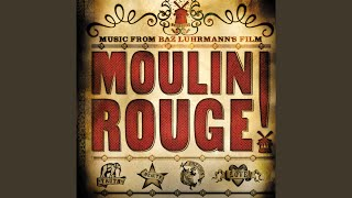 "El Tango De Roxanne (From ""Moulin Rouge"" Soundtrack)"