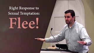 Right Response to Sexual Temptation: Flee! - Ryan Fullerton