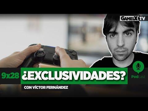 Debate sobre las exclusividades (con Víctor Fernández) | Podcast | 9x28