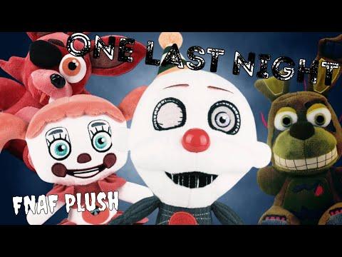 Fnaf Plush Music: One Last Night (By Siege Rising)