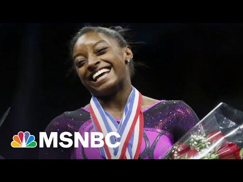 Simone Biles 'Has Nothing To Prove To You'   MSNBC