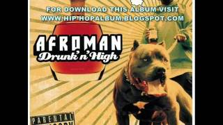 Afroman - Lets All Get Drunk 2