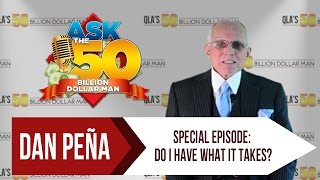AskThe50BillionDollarMan - Special Episode: Do I Have What It Takes? Is This Really What I Want?