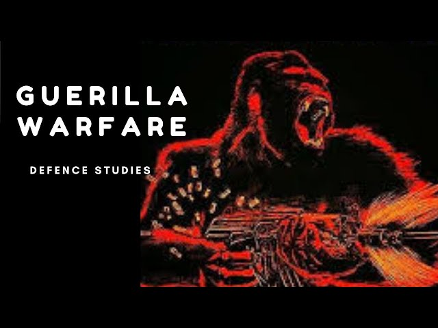 Strategy of Guerilla Warfare | Study of War | Defence Studies  | Defence Taiyari