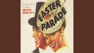 "Happy Easter (From ""Easter Parade"")"