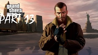 GTA IV - Walkthrough/Gameplay/PC/PS/XBOX - Mission #13 Crime and Punishment