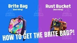 How to get brite bag and rust bucket back bling fortnite