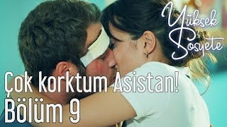 Video Yüksek Sosyete 9. Bölüm - Çok Korktum Asistan! download MP3, 3GP, MP4, WEBM, AVI, FLV November 2018