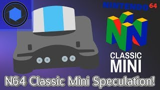 The Nintendo 64 Classic: Games, Release Date & Price Speculation!