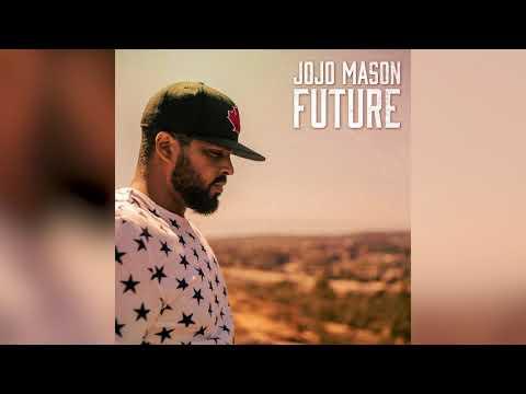 JoJo Mason - Future (Official Audio)