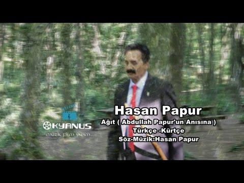Hasan Papur - Ağıt ( Abdullah Papur'un...