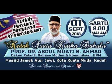 Kedah.....Suatu Ketika Dahulu - Dr Abdul Muati Ahmad