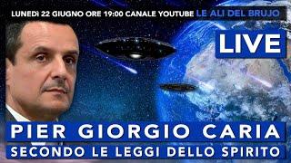 Pier Giorgio Caria - SECONDO LE #LEGGI DELLO #SPIRITO