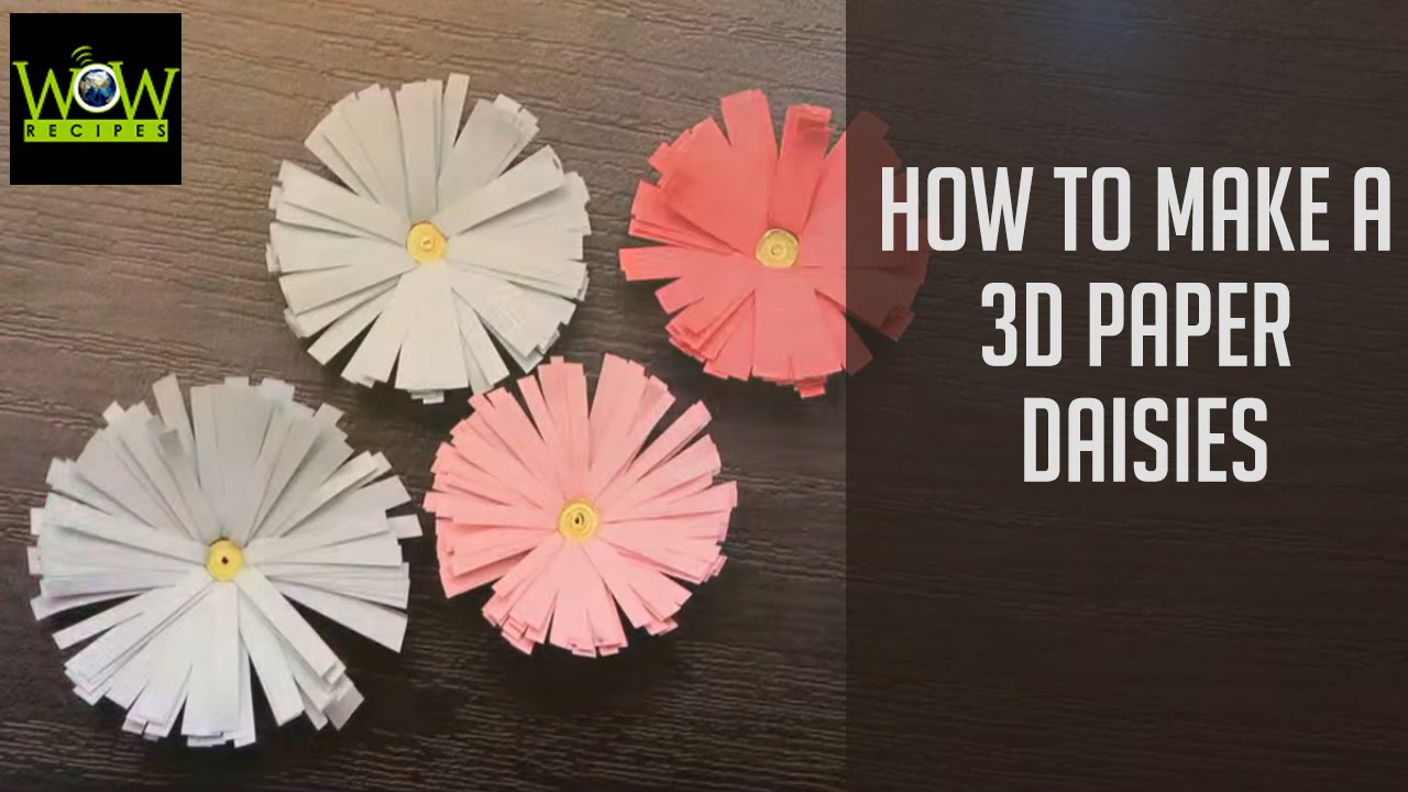 How To Make A 3d Paper Daisies Easy Paper Flower Tutorial For