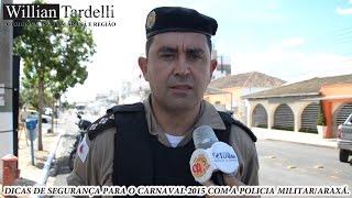 Comando 190 Araxá - Dicas PMMG, com Capitão Fagundes, para o Carnaval 2015 em Araxá/MG.