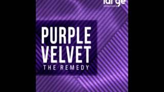 Purple Velvet The Remedy