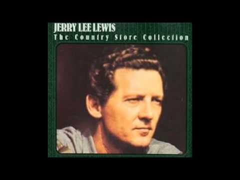 Jerry Lee Lewis   He'll have to go