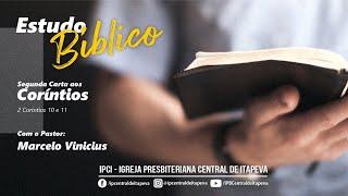 IP Central de Itapeva - Estudo Bíblico de Quarta Feira - 21/07/2021