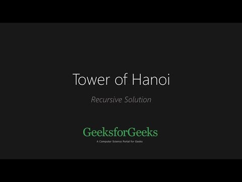 Program for Tower of Hanoi - GeeksforGeeks