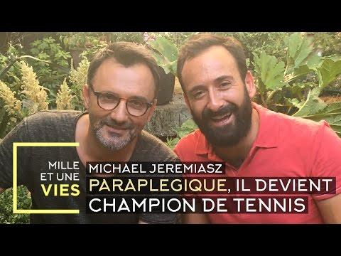 Paraplégie : Michael Jeremiasz, champion de Tennis en Fauteuil Roulant - Mille et une vies
