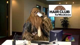 Hair Club for Wookies[dragoncontv.com]