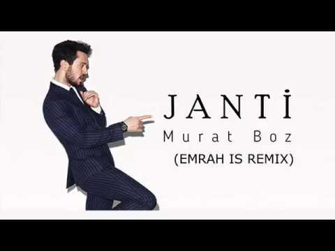 murat boz  janti emrah is remix