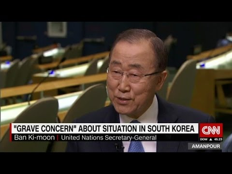 Ban Ki-moon: 'Grave concern' about South Korea