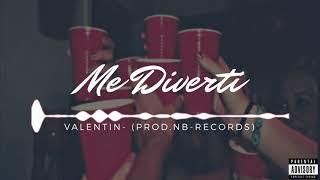 Valentin - Me Diverti thumbnail
