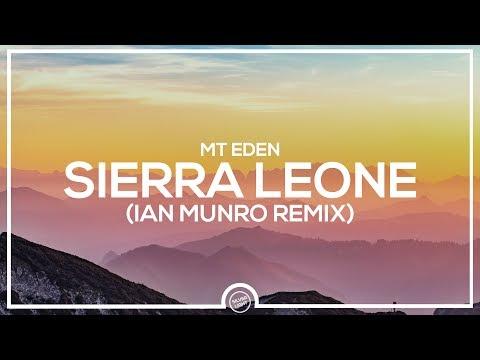 Mt Eden - Sierra Leone (Ian Munro Remix)
