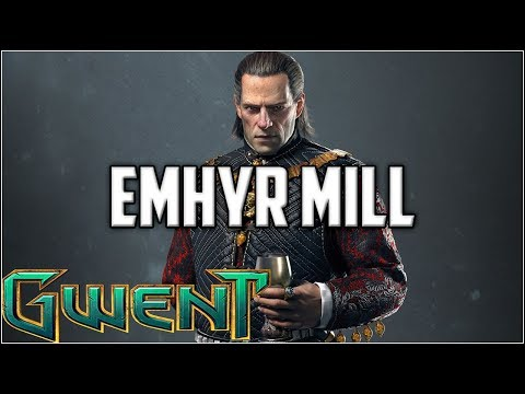 Gwent Ehmyr Mill ~ Mill Is Back~ Gwent Ranked Gameplay The Witcher Card Game
