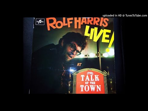 Rolf Harris LIVE at the Talk Of The Town SIDE ONE