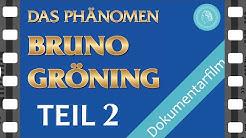 Das Phänomen Bruno Gröning – Dokumentarfilm – TEIL 2