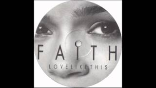 Faith Evans - Love Like This (House Remix 2003)