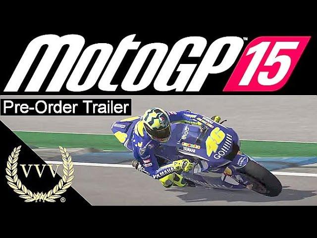 MotoGP 15 Official Pre-Order Trailer