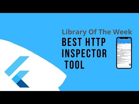 Awesome HTTP Inspector Tool   Flutter Library of the Week   EP-01