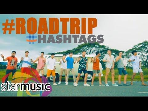 Hashtags - #RoadTrip (Official Music Video)