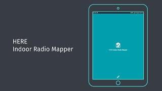 HERE Indoor Radio Mapper Tutorial