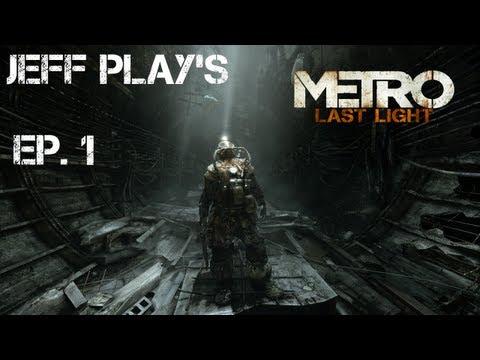 METRO Last Light Ep 1 -