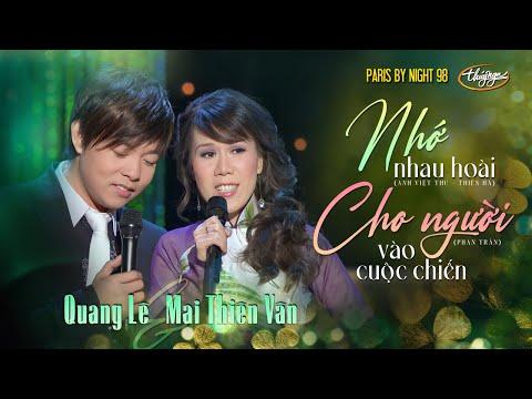 TÌNH KHÚC VÀNG |  LK Nhớ Nhau Hoài & Cho Người Vào Cuộc Chiến - Quang Lê & Mai Thiên Vân