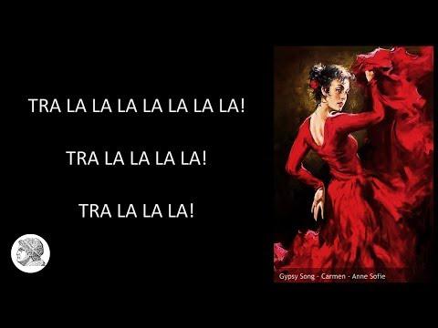 Carmen - Gypsy Song - Lyrics
