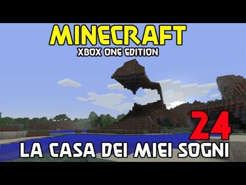 Minecraft xbox one edition la casa dei miei sogni 24 for Fare la casa dei miei sogni