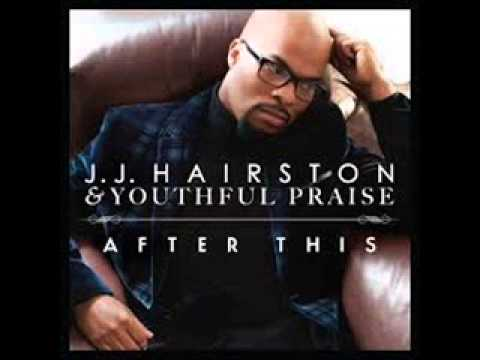 JJ Hairston and Youthful Praise   I Am