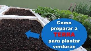 Como preparar a terra para a horta em vasos da HORTA DO DITIAN