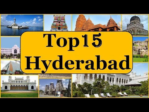 Hyderabad Tourism | Famous 15 Places to Visit in Hyderabad Tour